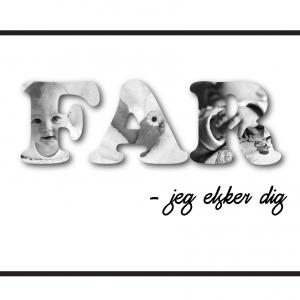 Far - jeg elsker dig i sort/hvid - special lavet produkter fra Billeder4you