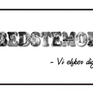 Bedstemor - vi elsker dig i sort/hvid - Billeder4you