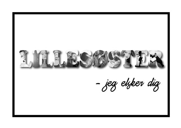 Lillesøster - jeg elsker dig i sort/hvid - Billeder4you