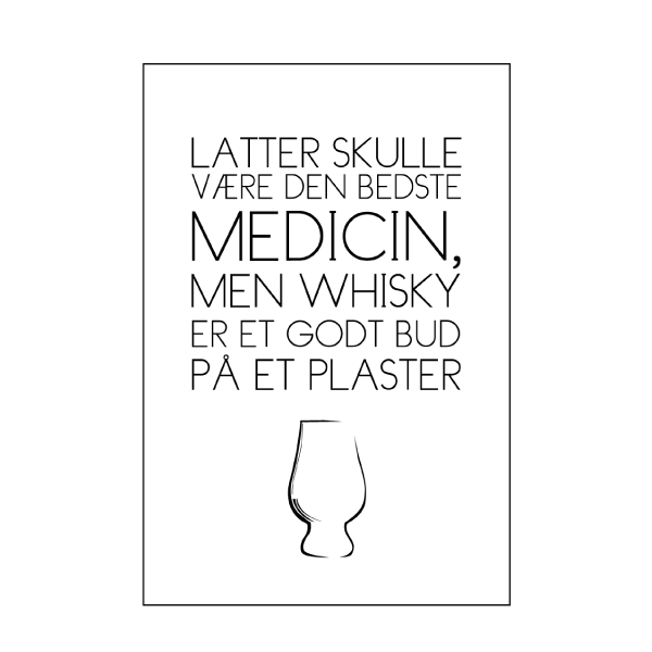 whisky som et plaster tekstplakat fra Billeder4you