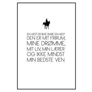 hesten er mit liv - tekstplakat fra billeder4you
