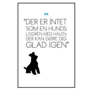 hundens logren med halen.. tekstplakat fra Billeder4you