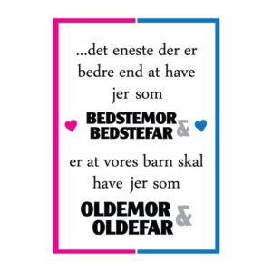 Bedstemor og bedstefar i skal være oldemor og oldefar - Plakat fra billeder4you