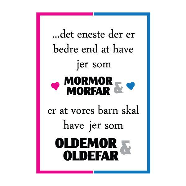 Mormor og morfar i skal være oldemor og oldefar - plakater fra Billeder4you