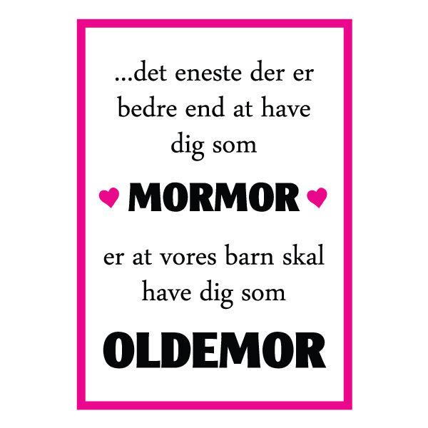 Mormor du skal være oldemor plakat fra Billeder4you